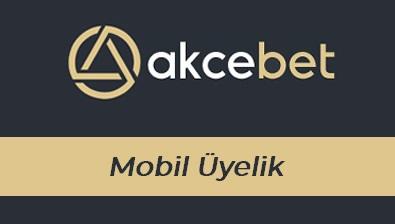 Akcebet Mobil Üyelik